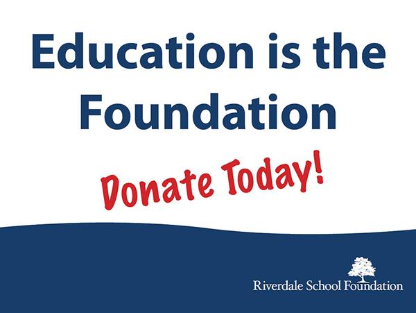 Lawn sign reading Education is the foundation, donate today