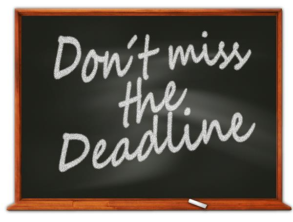 the words don't miss the deadline written in chalk on a blackboard